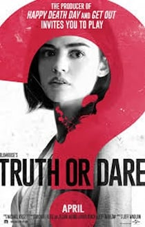 Truth or Dare Movie Review